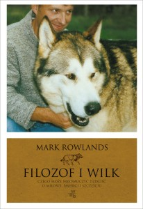 Filozof i wilk, Mark Rowlands