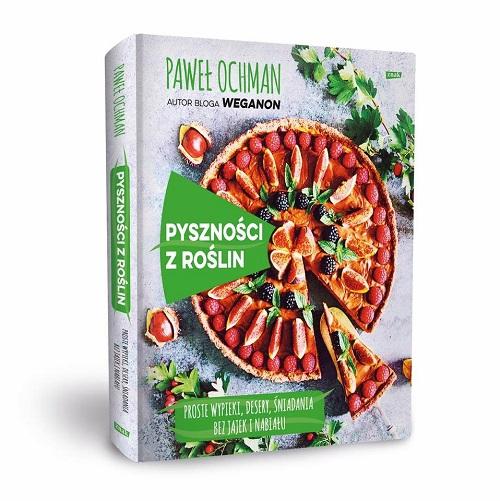 Najnowsza książka Pawła Ochmana, autora bloga Weganon.pl